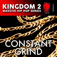 KING-113 Kingdom 2 Massive Hip Hop Series: Constant Grind cover