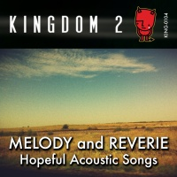 KING-104 Melody and Reverie - Hopeful Acoustic Songs cover