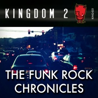 KING-021 The Funk Rock Chronicles cover