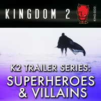 KING-220 K2 Trailer Series Superheroes And Villains cover