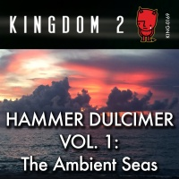 KING-169 Hammer Dulcimer Vol. 1: The Ambient Seas cover