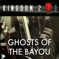 KING-007 Ghosts of the Bayou cover