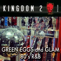 KING-068 Green Eggs and Glam 80's R&B cover
