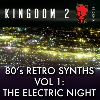 KING-164 80's Retro Synths Vol 1: The Electric Night cover