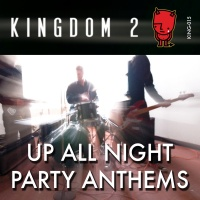 KING-015 Up All Night Party Anthems cover