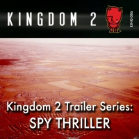KING-086 Kingdom 2 Trailer Series: Spy Thriller cover