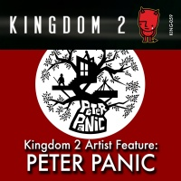 KING-059 Kingdom 2 Artist Feature: Peter Panic cover