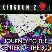 KING-067 Journey to the Center of the 80's cover