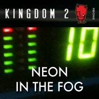 KING-084 Neon in the Fog cover