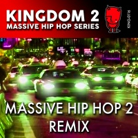KING-116 K2 Massive Hip Hop Series: Massive Hip Hop Remix 2 cover