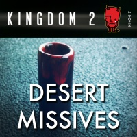 KING-017 Desert Missives cover