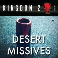 KING-017 Desert Missives cover