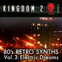 KING-214 80's Retro Synths Vol. 3 Electric Dreams cover
