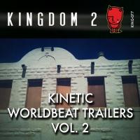 KING-077 Kinetic Worldbeat Trailers Vol. 2 cover