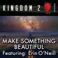 KING-200 Make Something Beautiful cover