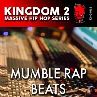 KING-155 Massive Hip Hop Series: Mumble Rap Beats cover
