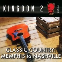 KING-162 Classic Country Memphis to Nashville cover