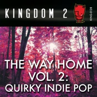 KING-128 The Way Home Vol. 2: Quirky Indie Pop cover